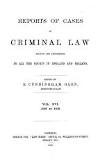 Cox s Reports of Cases in Criminal Law Argued and Determined in the Courts of England PDF