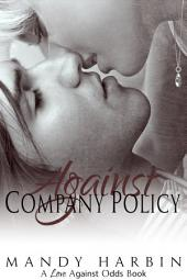 Against Company Policy