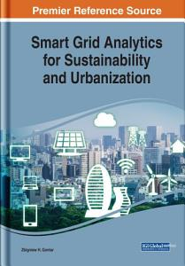 Smart Grid Analytics for Sustainability and Urbanization PDF
