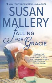 Falling for Gracie: A Romance Novel