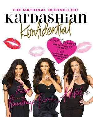 Kardashian Konfidential  Revised and Updated