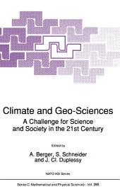 Climate and Geo-Sciences: A Challenge for Science and Society in the 21st Century