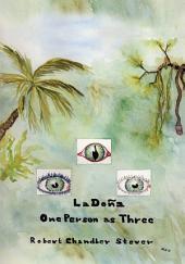 La Doña: One Person as Three