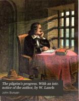 The pilgrim s progress  With an intr  notice of the author  by W  Lanels PDF