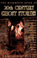 The Mammoth Book of Twentieth century Ghost Stories PDF