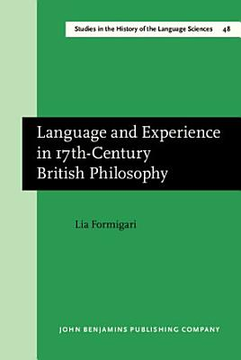 Language and Experience in 17th century British Philosophy