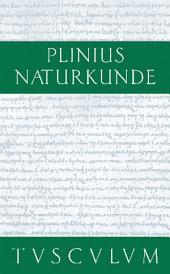 Metallurgie: Naturkunde / Naturalis Historia in 37 Bänden