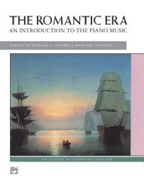 The Romantic Era  An Introduction To The Keyboard Music