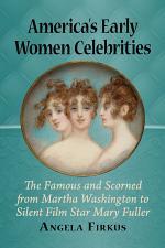 America's Early Women Celebrities