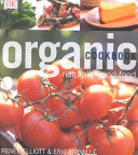 Download The Organic Cookbook Book