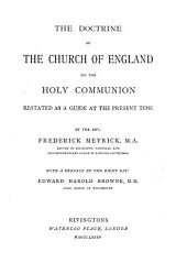 Doctrine of the Church of England on the Holy Communion: Restated as a Guide at the Present Time