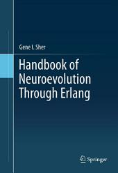 Handbook of Neuroevolution Through Erlang