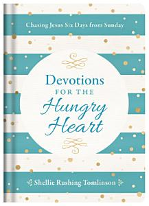 Devotions for the Hungry Heart PDF