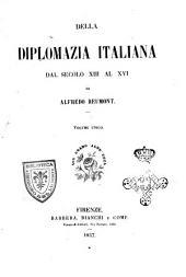 Della diplomazia italiana dal secolo tredicesiomo al sedicesimo