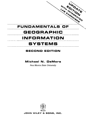 Fundamentals of GIS 2nd Edition Update with Integrated Lab Manual