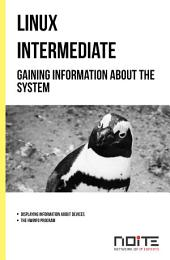 Gaining information about the system: Linux Intermediate. AL2-011