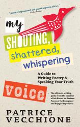My Shouting Shattered Whispering Voice Book PDF