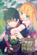 Banished from the Hero's Party, I Decided to Live a Quiet Life in the Countryside, Vol. 2 (light Novel)