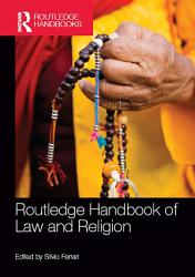 Routledge Handbook Of Law And Religion Book PDF