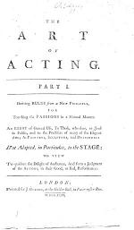 The Art of Acting. Deriving Rules from a New Principle for Touching the Passions in a Natural Manner, Etc. [In Verse.]