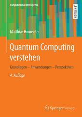 Quantum Computing verstehen: Grundlagen - Anwendungen - Perspektiven, Ausgabe 4