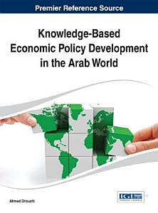 Knowledge Based Economic Policy Development in the Arab World PDF