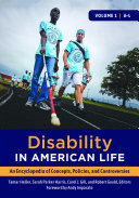 Disability in American Life: An Encyclopedia of Concepts, Policies, and Controversies [2 volumes]