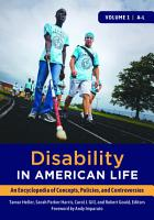 Disability in American Life  An Encyclopedia of Concepts  Policies  and Controversies  2 volumes  PDF