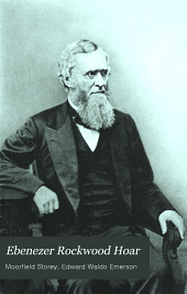 Ebenezer Rockwood Hoar: a memoir