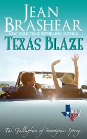 Texas Blaze: The Gallaghers of Sweetgrass Springs Book 5