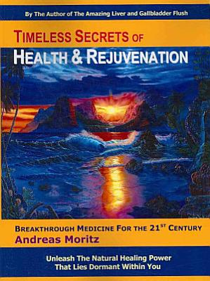 Timeless Secrets of Health and Rejuvenation PDF