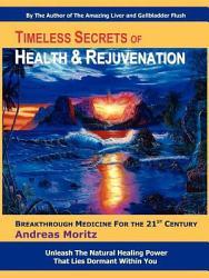 Timeless Secrets Of Health And Rejuvenation PDF