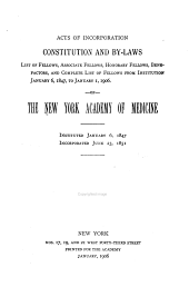 Acts of incorporation, constitution and by-laws, list of fellows, associate fellows, honorary fellows and benefactors of the New York Academy of Medicine. ...