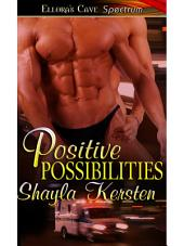 Positive Possibilites