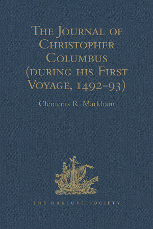 The Journal of Christopher Columbus (during his First Voyage, 1492-93)