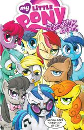 My Little Pony: Friendship is Magic Vol. 3: Issues 9-12
