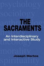 The Sacraments: An Interdisciplinary and Interactive Study