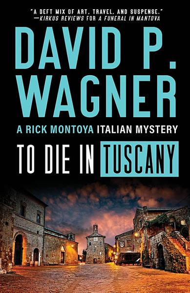 Download To Die in Tuscany Book