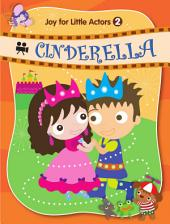 Joy for Little Actors .2-CINDERELLA