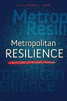 Metropolitan Resilience in a Time of Economic Turmoil PDF