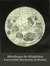 Mitteilungen der Königlichen Universitäts-Sternwarte zu Breslau: Band 1