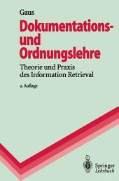 Dokumentations- und Ordnungslehre: Theorie und Praxis des Information Retrieval, Ausgabe 2