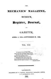 The Mechanics' Magazine, Museum, Register, Journal, and Gazette: Volume 21