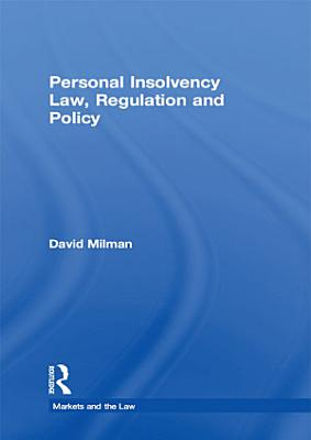 Personal Insolvency Law  Regulation and Policy