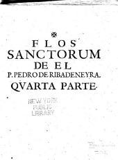 Flos sanctorum: primera [segunda, etc.] parte, en que se contienen las vidas de los santos, que pertenecen al mes de enero, y las fiestas movibles, Volumen 4