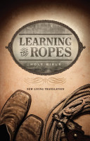 Learning the Ropes Bible NLT PDF