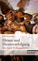Hexen und Hexenverfolgung PDF