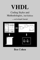 VHDL Coding Styles and Methodologies: Edition 2