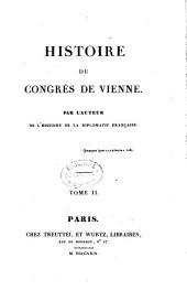Histoire du Congrès de Vienne: Volume2