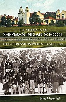 The Students of Sherman Indian School PDF